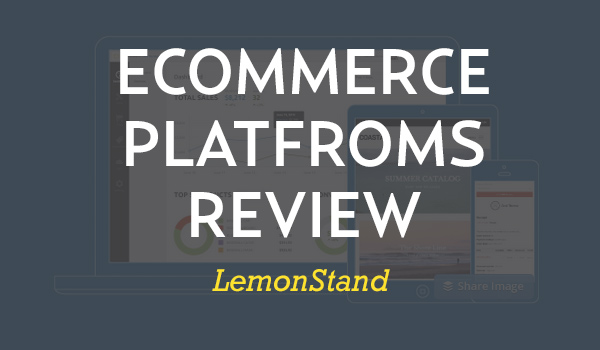 LemonStand Review
