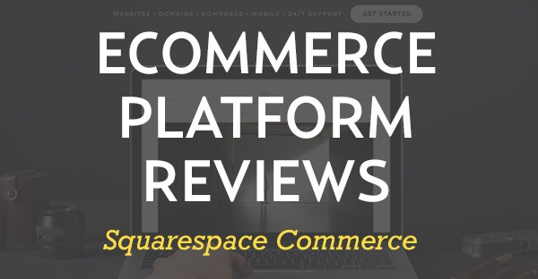 squarespace commerce review