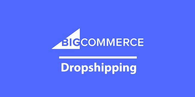 bigcommerce dropshipping aplikasi