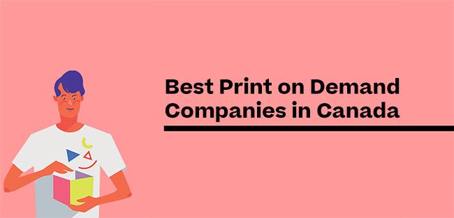 Bästa Print on Demand -företag i Kanada