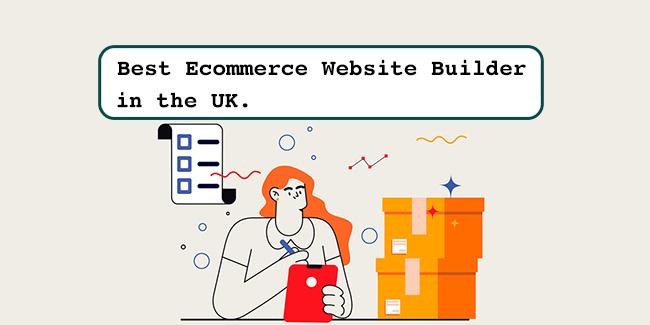 यूके में सर्वश्रेष्ठ ईकॉमर्स वेबसाइट निर्माता