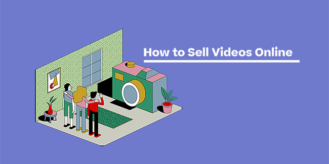 how to sell videos online