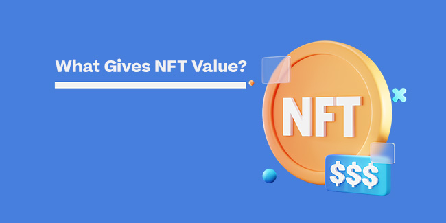 what gives nft value